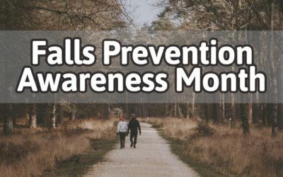 September is Falls Prevention Awareness Month